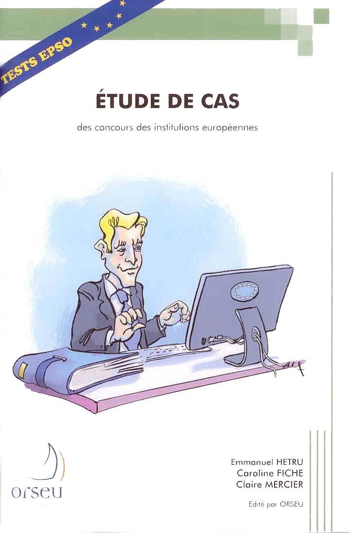 Etude de cas des concours des institutions européennes