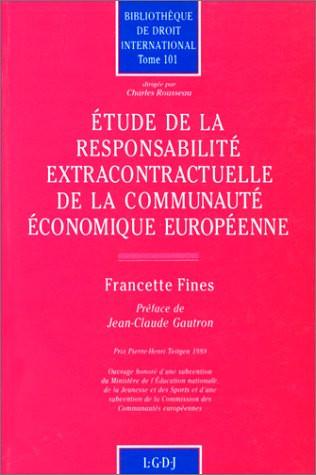 Etude de la responsabilité extracontractuelle de la CEE