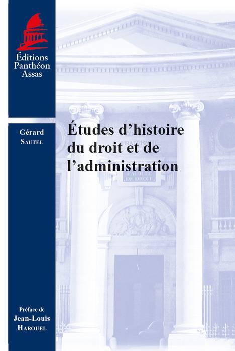 Études d'histoire du droit et de l'administration