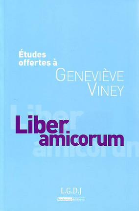 Études offertes à Geneviève Viney