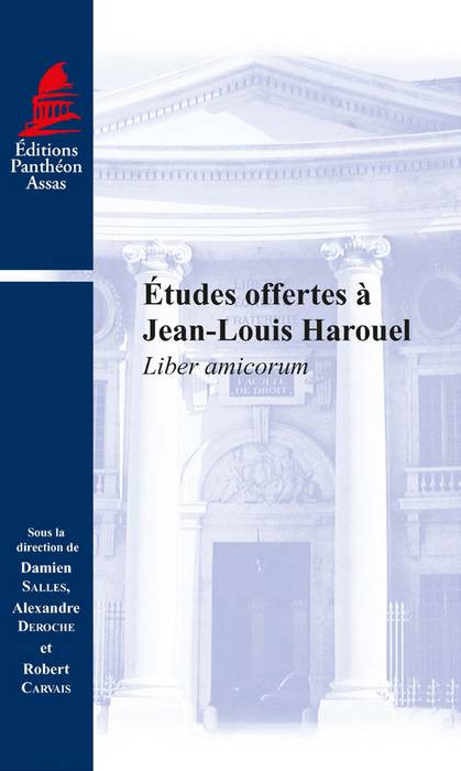 Études offertes à Jean-Louis Harouel  Liber amicorum