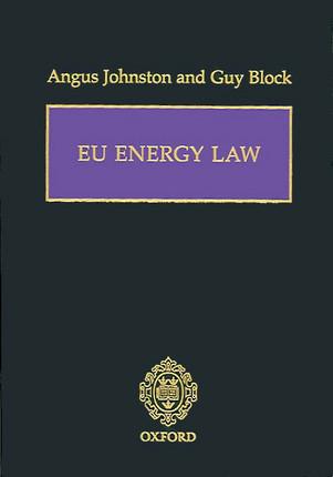 eu energy law johnston angus block guy