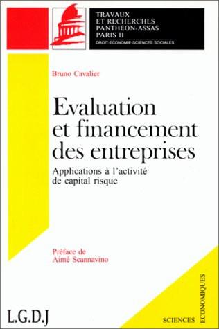 Evaluation et financement des entreprises. Applications à l'activité de capital risque