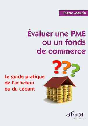 Evaluer une PME ou un fonds de commerce