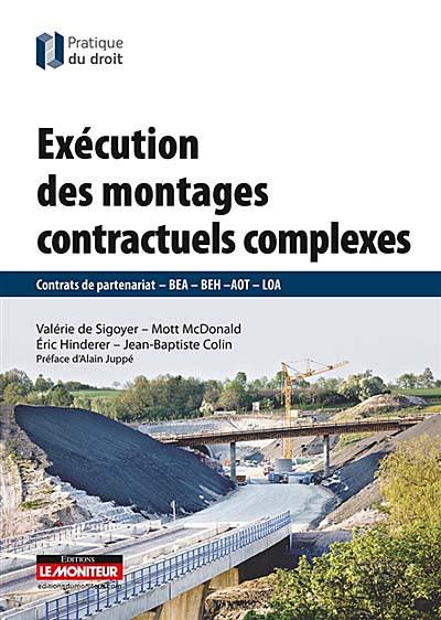 Exécution des montages contractuels complexes
