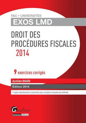 Exos LMD - Droit des procédures fiscales 2014