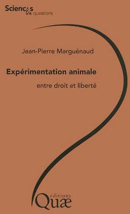 Expérimentation animale : entre droit et liberté