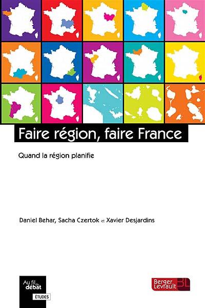 Faire région, faire France