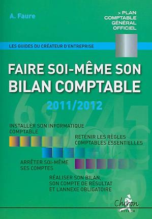 Faire soi-même son bilan comptable 2011-2012