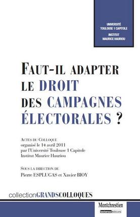 Faut-il adapter le droit des campagnes électorales ?