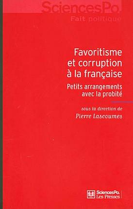 Favoritisme et corruption à la française