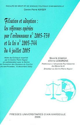 Filiation et adoption : les réformes opérées par l'ordonnance n° 2005-759 et la loi n° 2005-744 du 4 juillet 2005