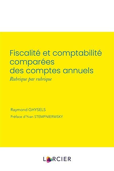 Fiscalité et comptabilité comparées des comptes annuels