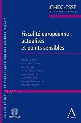 Fiscalité européenne : actualités et points sensibles