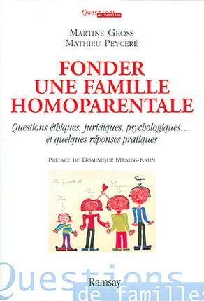 Fonder une famille homoparentale