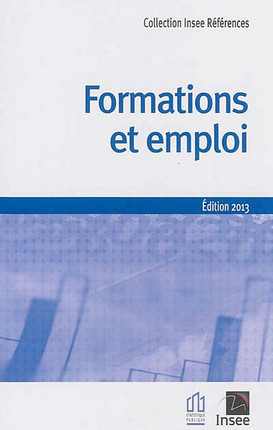 Formations et emploi - Edition 2013