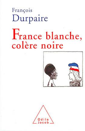 France blanche, colère noire