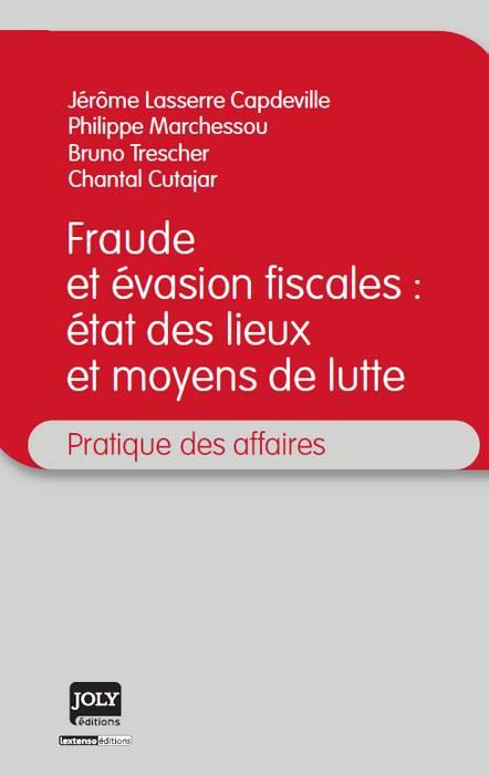 Fraude et évasion fiscales : état des lieux et moyens de lutte