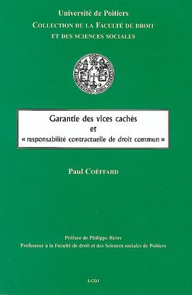 """Garantie des vices cachés et """"responsabilité contractuelle de droit commun"""""""