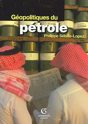 Géopolitiques du pétrole