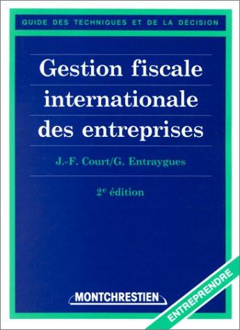 Gestion fiscale internationale des entreprises