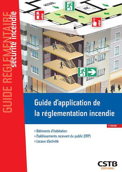 Guide d'application de la réglementation incendie