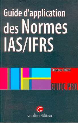 Guide d'application des normes IAS/IFRS