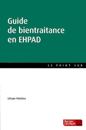 Guide de bientraitance en EHPAD