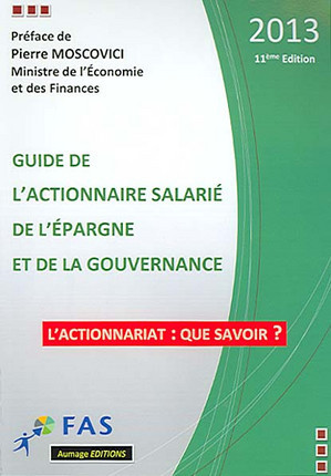 Guide de l'actionnaire salarié de l'épargne et de la gouvernance