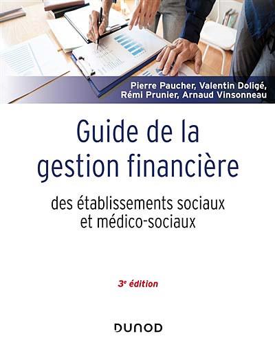 Guide de la gestion financière des établissements sociaux et médico-sociaux