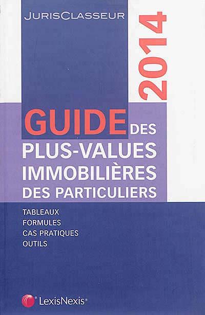 Guide des plus values immobilières des particuliers 2014
