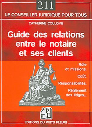 Guide des relations entre le notaires et ses clients