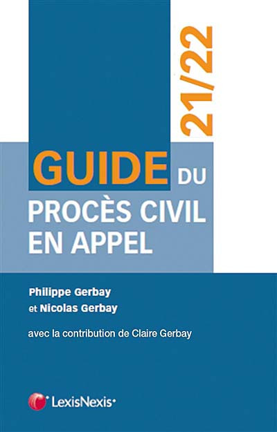 Guide du procès civil en appel 2021-2022