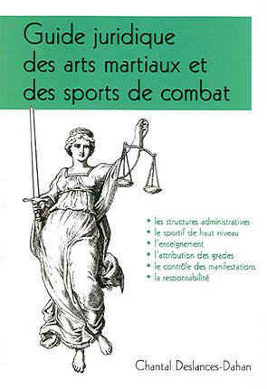 Guide juridique des arts martiaux et des sports de combat