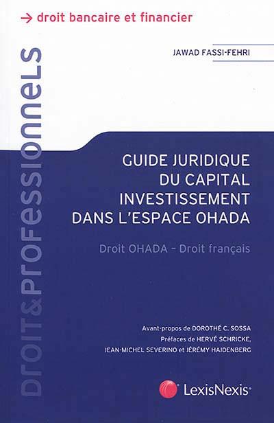 Guide juridique du capital investissement dans l'espace OHADA