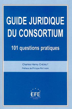 Guide juridique du consortium
