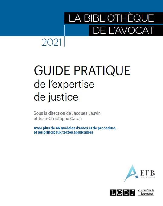 Guide pratique de l'expertise de justice