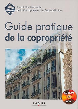 Guide pratique de la copropriété (1 livre + 1 CD-Rom)