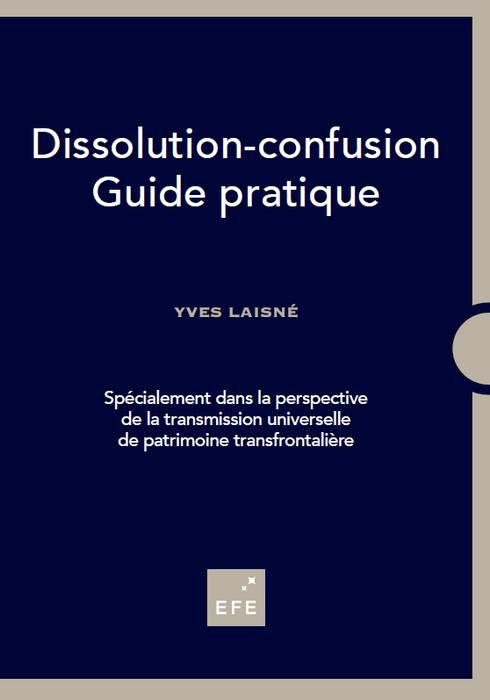 Guide pratique de la dissolution-confusion