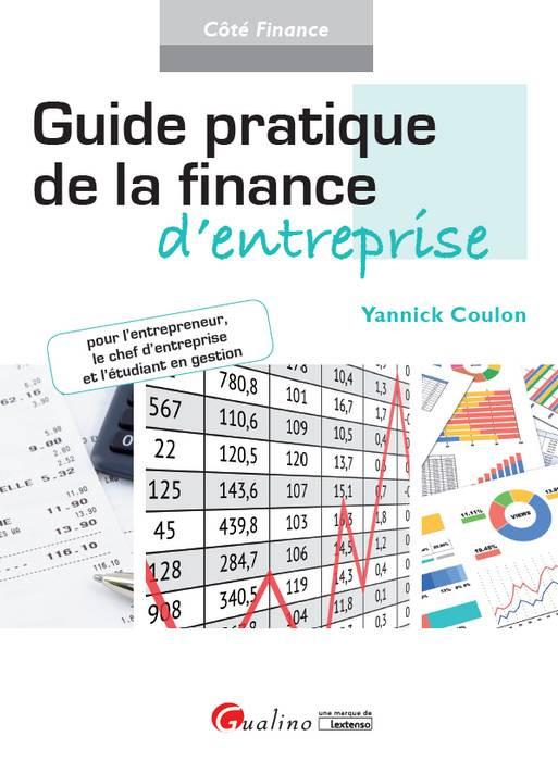 Guide pratique de la finance d'entreprise ( 2017 ).