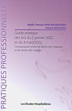Guide pratique des lois du 2 janvier 2002 et du 4 mars 2002