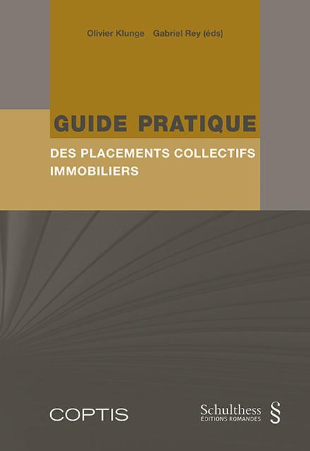 Guide pratique des placements collectifs immobiliers