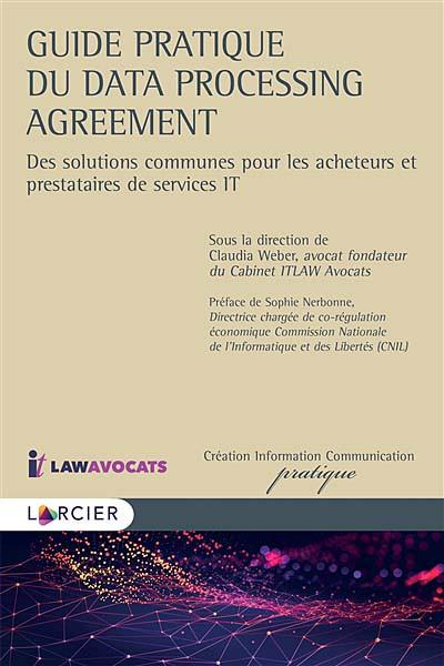 Guide pratique du Data Processing Agreement.