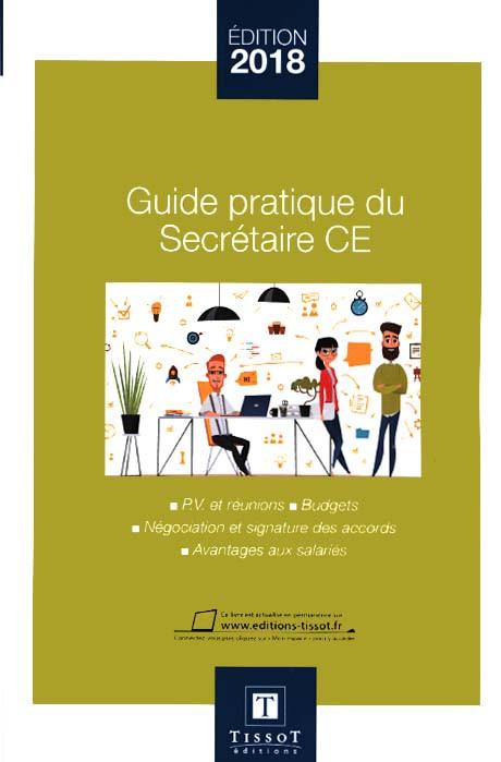 Guide pratique du secrétaire CE - Edition 2018