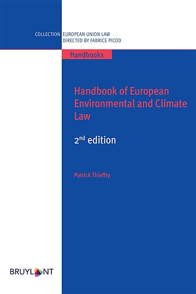 Handbook of European Environmental and Climate Law