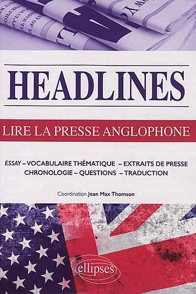 Headlines : lire la presse anglophone