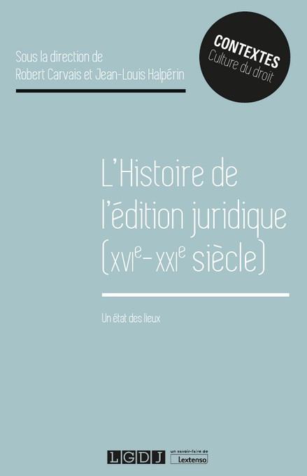 [EBOOK] L'histoire de l'édition juridique (XVIe-XXIe siècle)