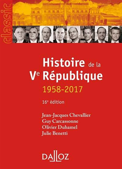 Histoire de la Ve République : 1958-2015