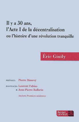 Il y a 30 ans, l'acte I de la décentralisation