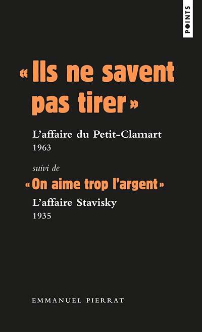 """""""Ils ne savent pas tirer"""" L'affaire du Petit-clamart, 1963"""